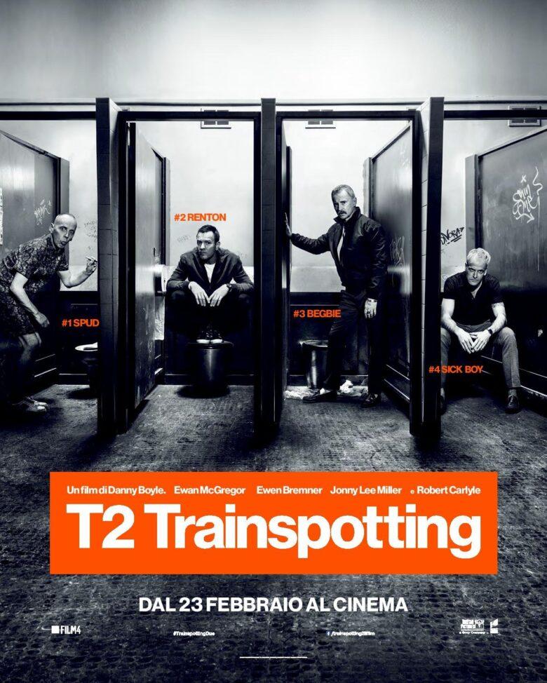 T2 トレインスポッティング T2 Trainspotting