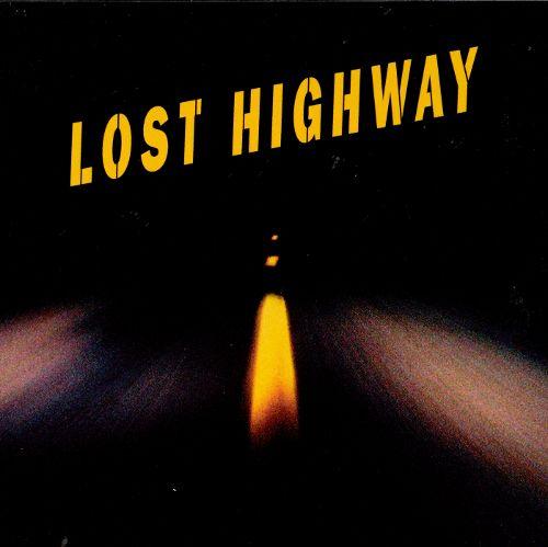Lost highway 1997 ロスト・ハイウェイ